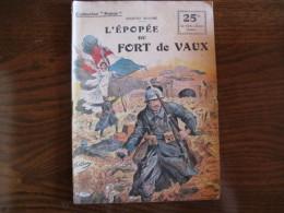 """WWI Collection Patrie  """"L'épopée Du Fort De Vaux     """" N° 37 - 1914-18"""