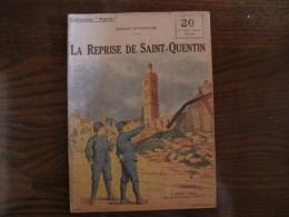 """WWI Collection Patrie """"la Reprise De Saint Quentin    """" N° 125 - 1914-18"""