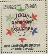 BASEBALL XVIII CAMPIONATO EUROPEO FIRENZE LUCCA GROSSETO CASTIGLIONE DELLA PESCAIA  ERINNOFILO ITALIA CAMPIONE D'EUROPA - Baseball