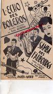 PARTITION MUSICALE- L' ECHO DES BOLEROS-BOLERO-RUMBA LUIS ALMERIA-SAMBA DES FAUBOURGS GUARACHA JEAN NED-PARIS NORD - Partitions Musicales Anciennes