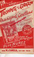 PARTITION MUSICALE- TROMPETA DE MI CORAZON-ED. RUBAUDO-PEPE NUNEZ-D'ANELLA 7 RUE ST LAZARE PARIS-NUITS  RIO JEAN ROUVIER - Partitions Musicales Anciennes