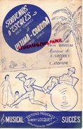 PARTITION MUSICALE-ULTIMA CORRIDA-PASO DOBLE-SOUVENIRS ESCALES VALSE-ODETTE ROUSSEAU-A.LOCQUET-E.GRIFFON-PARIS - Partitions Musicales Anciennes