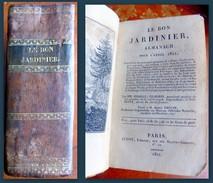 PIROLLE, VILMORIN. Le Bon Jardinier, Almanach Pour L'Année 1821. - Books, Magazines, Comics