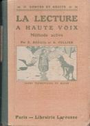LA LECTURE A HAUTE VOIX  MÉTHODE ACTIVE CE ET CRS MOYEN  SPÉCIMEN  E.BREUIL  ET H. PELLIER  LIBRAIRIE LAROUSSE - Libros, Revistas, Cómics
