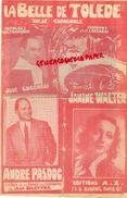 PARTITION MUSICALE-LA BELLE DE TOLEDE-VALSE-JOSE LUCCHESI-JANINE WALTER-ANDRE PASDOC-EDITIONS A.Z. B. RASPAIL PARIS - Partitions Musicales Anciennes