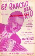 PARTITION MUSICALE-EL RANCHO DEL RIO-BOLERO-ANDRE VERCHUREN-DINO MARGELLI-RADIO LUXEMBOURG-A.CAYLA FG ST MARTIN PARIS - Partitions Musicales Anciennes