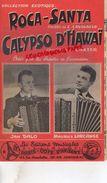 17-SAINTES-PARTITION MUSICALE-ROCA SANTA BOLERO E. CAVAGNOLO-CALYPSO D' HAWAI-F. BAXTER-JAN DALO-MAURICE LARCANGE- - Partitions Musicales Anciennes