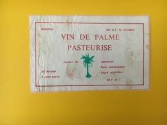 4689 - Vin De Palme Pasteurisé Cameroun Etiquette Collée Sur Papier - Etiquettes