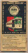 Les Tramways Bruxelles 1935 - Plan Mobiles Des Tramways Bruxellois - Beweegbaar Plan Der Brusselsche Tramwegen - Vervoer