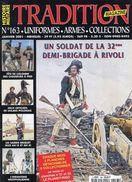 Tradition Magazine - Uniformes.Armes.Collections - Soldat De La 32è Demi-Brigade à Rivoli (Couverture Et Sommaire) - Histoire