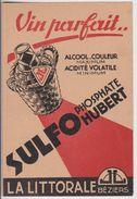 """BEZIERS : CPA PUB SULFOPHOSPHATE """"LA LITTORALE"""" - VIN PARFAIT - ECRITE 1943 - 2 SCANS - - Publicité"""
