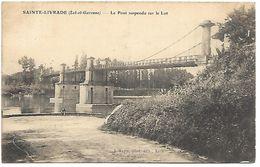 SAINTE LIVRADE - Le Pont Suspendu Sur Le Lot - France