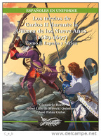 Libro: Los Tercios De Carlos II Durante La Guerra De Los Nueve Años. 1689-1697. Tomo I: España Y Africa. 2006. España - Books