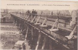 59.Valenciennes.Le Pont Jacob.Pont Provisoire D'Anzin. - Valenciennes