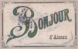 Carte Bonjour D'Aiseau. Aiseau-Presles. - Aiseau-Presles