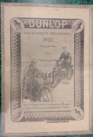 1922 PNEU DUNLOP - MOTOCYCLETTES PEUGEOT - PÉAN - GILLARD - HARLEY DAVIDSON - LA CYCLETTE - CYCLEMOTOR EVANS -32 X 23 Cm - Alte Papiere