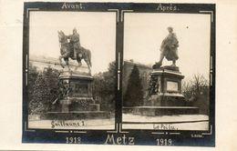 METZ...avant..guillaume 1....apres..le Poilu - Guerre 1914-18