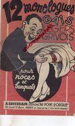 12 MONOLOGUES GAIS LEGERS GRIVOIS POUR NOCES BANQUETS MARIAGE- A. DAVERDAIN EDITION S AU POINT D' ORGUE-PARIS-ABRIOUX - Books, Magazines, Comics