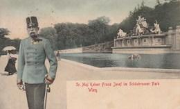 SR. MAJ. KAISER FRANZ JOSEPH IM SCHONBRUNNER PARK WIEN - Château De Schönbrunn