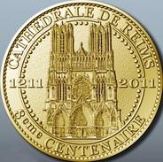 51 REIMS LA CATHÉDRALE 8ème CENTENAIRE MÉDAILLE ARTHUS BERTRAND 2011 PAS MONNAIE DE PARIS JETON MEDALS TOKEN COINS - 2011