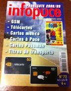 UNE REVUE INFOPUCE N°72 DE 2009 SUR LES TÉLÉCARTE & GSM DE FRANCE & DU MONDE CARTES À PUCE CARTES INTERNET ETC CARD - Télécartes