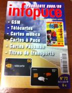 UNE REVUE INFOPUCE N°72 DE 2009 SUR LES TÉLÉCARTE & GSM DE FRANCE & DU MONDE CARTES À PUCE CARTES INTERNET ETC CARD - Telefonkarten