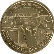 25 DOUBS CITADELLE DE BESANÇON N°7 PATRIMOINE UNESCO MÉDAILLE MONNAIE DE PARIS 2017 JETON MEDALS TOKEN COINS - 2017
