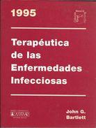 TERAPEUTICA DE LAS ENFERMEDADES INFECCIOSAS 1995 JOHNG G. BARTLETT WAVERLY HISPANICA SA EDITORIAL MEDICA - Practical