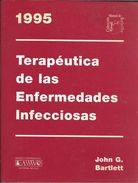 TERAPEUTICA DE LAS ENFERMEDADES INFECCIOSAS 1995 JOHNG G. BARTLETT WAVERLY HISPANICA SA EDITORIAL MEDICA - Livres, BD, Revues
