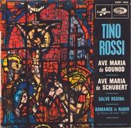 45 TOURS TINO ROSSI COLUMBIA ESRF 1886 AVE MARIA DE GOUNOD / AVE MARIA DE SCHUBERT / SALVE REGINA / ROMANCE DE NADIR - Religion & Gospel