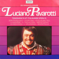 * LP *  DE ONNAVOLGBARE LUCIANO PAVEROTTI (Holland 1979) - Opera / Operette