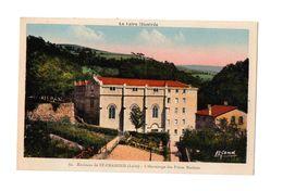 ( 42 ) Saint Chamond : L'Hermitage Des Frères Maristes - Saint Chamond