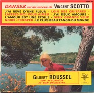 45 TOURS GILBERT ROUSSEL TRIANON 4594 J AI REVE D UNE FLEUR / LOIN DES GUITARES / LAISSEZ MOI VOUS AIMER / + 5 - Instrumental