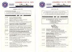 COMPAGNIE GENERALE TRANSATLANTIQUE   PAQUEBOT FRANCE 5 Programmes Double Volet  CONGRES  F N T R  1974 - Programs