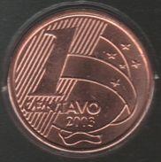 BRASIL 1 CENTAVO 2003 KM# 647 Cabral - Brésil