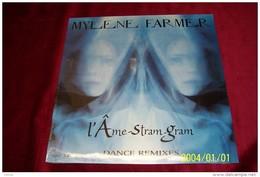 MYLENE  FARMER  L´AME STRAM GRAM DANCE REMIXES  NEUF - 45 T - Maxi-Single