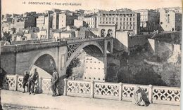 ¤¤  -   ALGERIE   -   CONSTANTINE   -   Pont D'El-Kantara  -  ¤¤ - Constantine