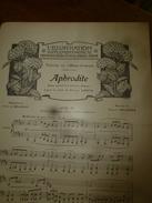 1905 APHRODITE ,musique Camille Erlanger; DON PROCOPIO ,musique G. Bizet , Poème Paul Collin Et Paul Berel - Partitions Musicales Anciennes