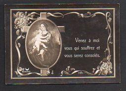 Vierge Marie Et L'Enfant Jésus / Venez à Moi Vous Qui Souffrez ..... - Vierge Marie & Madones