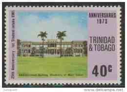 Trinidad & Tobago 1973 Mi 317 ** University Of The West – 25th First Student Intake In The University Of West Indi - Trinidad En Tobago (1962-...)