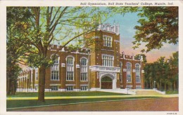Indiana Muncie The Gymnasium Ball State Teachers College Curteic