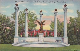 Indiana Muncie The Ball Memorial Statue Ball State Teachers Coll