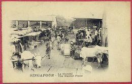 Collection-Singapore (UNC) 1900s Le Marché - The Market Place  (nice Animation) - S´pore-cpa Old - Singapore