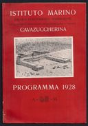 CAVAZUCCHERINA JESOLO VENEZIA TREVISO COLONIE ELIOTERAPICHE PROGRAMMA 1928 - Documentos Históricos