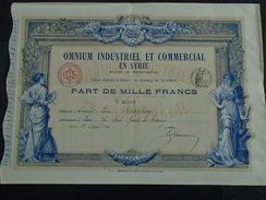 ACTION / SYRIE - OMNIUM INDUSTRIEL ET COMMERCIAL - PARIS 12 AVRIL 1920 - PART DE 1000 FRS - BELLE ILLUSTRATION - Aandelen
