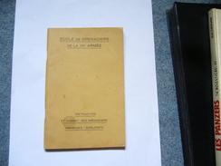 ( Guerre 39-45   Militaria Grenadier Grenade Explosif )  Ecole De Grenadiers De La VIIe Armée - Oorlog 1939-45
