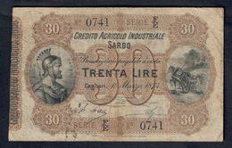CREDITO AGRICOLO INDUSTRIALE SARDO 30 LIRE 1874 RARO BB+ LOTTO 1488 - Italia
