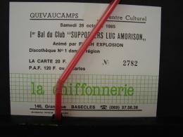 """PAD. 218. Basècles, Quevaucamps. Carte D'entrée  1er Bal Du Club """"Supporters Luc Amorison"""" Publicité De La Chiffonnerie - Publicidad"""