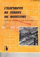 CATALOGUE JOUETS- L' ELECTRICITE AU SERVICE DU MODELISME- CHEMIN DE FER -R. CHENEVEZ-TOME 3 1978-LOCO REVUE AURAY-GARE - Railway & Tramway