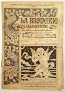 ©20-08-1919 LA BRODERIE ILLUSTREE EMBROIDERY BORDUURWERK STICKEREI RICAMO DMC CROSS STITCH Dentelle POINT DE CROIX R35 - Point De Croix